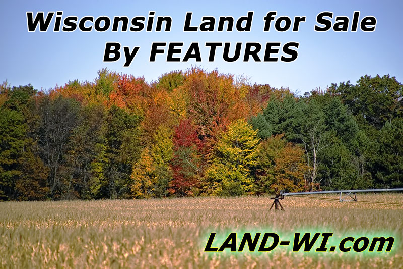 Wisconsin Land for Sale Search by Features